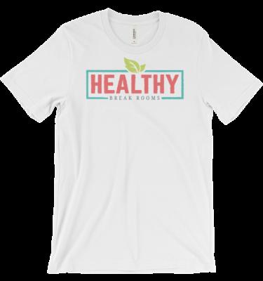 HEALTHY BREAKROOMSUnisex short sleeve t-shirt